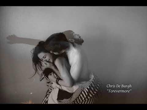 Chris De Burgh - Forevermore