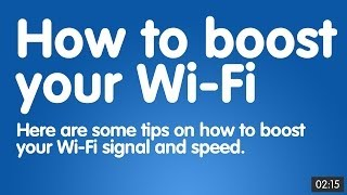 How to boost your Wi-Fi - 8 simple and easy to follow steps