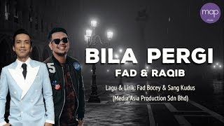 Download lagu Fad Bocey Raqib Majid Bila Pergi Mp3
