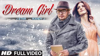 """Dream Girl"" Song Full Video Song J Star 