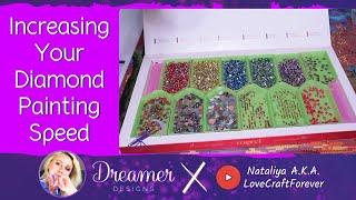 Increasing Your Diamond Painting Speed | Diamond Painting 101