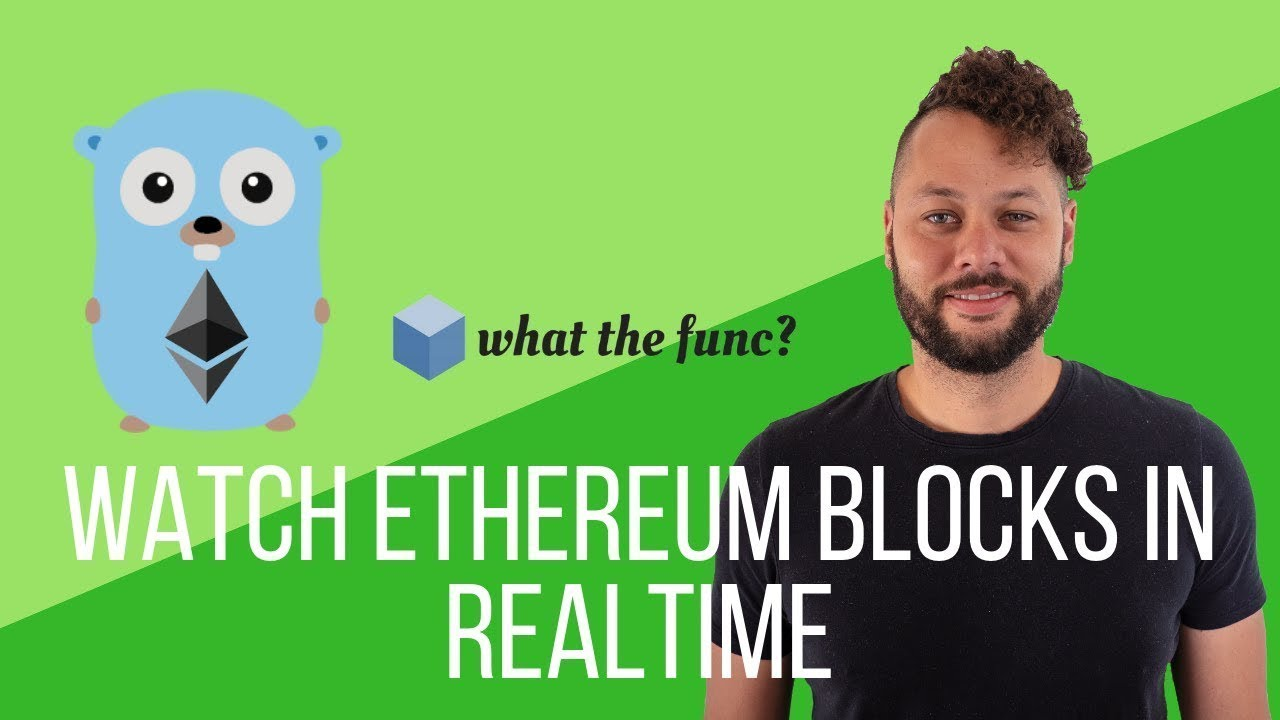 Watch Ethereum Blocks in Realtime