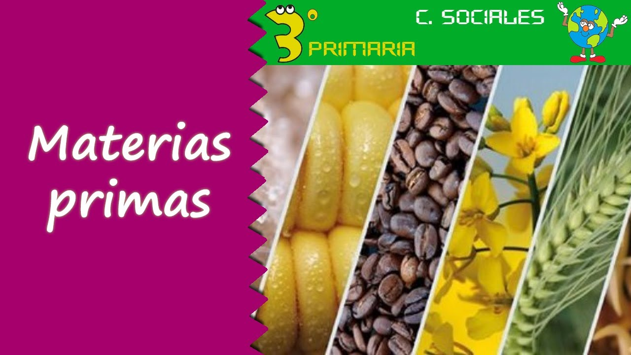 Ciencias Sociales. 3º Primaria. Tema 4. Materias primas