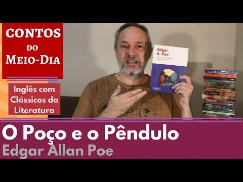 O Poço e o Pêndulo - Edgar Allan Poe - ICL #07 [Contos do Meio-Dia]