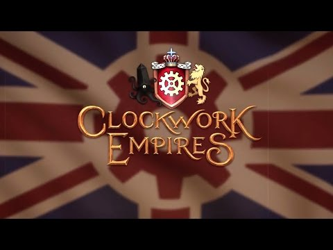 Clockwork Empires: 2016 October Launch Trailer thumbnail