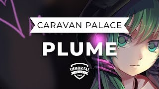 Caravan Palace - Plume (Electro Swing)