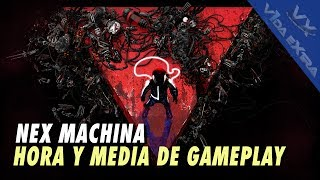 Nex Machina - 90 minutos de gameplay