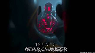 The Anix - Interchanger