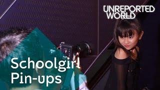 Japan's Schoolgirl Pin-Ups| Unreported World