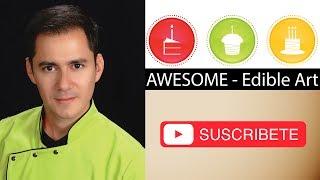 BIENVENIDOS A AWESOME EDIBLE ART - ANDRES ENCISO