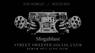 Street Sweeper Social Club - Megablast (Album version)