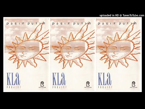 Kla Project - Pasir Putih (1992) Full Album - Hary Nanda