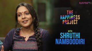 Shruthi Namboodiri - The Happiness Project - Kappa TV