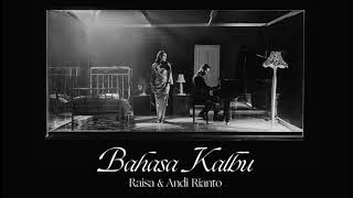 Raisa feat Andi Rianto Bahasa Kalbu...