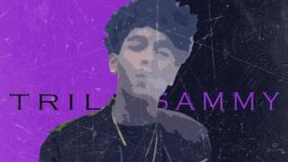 Trill Sammy — Like Dat freestyle