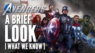 The Avengers Project | A Brief Look - What We Know