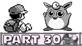 Wigglytuff  - (Pokémon) - Pokemon Red Part 30 - Wigglytuff Invasion!