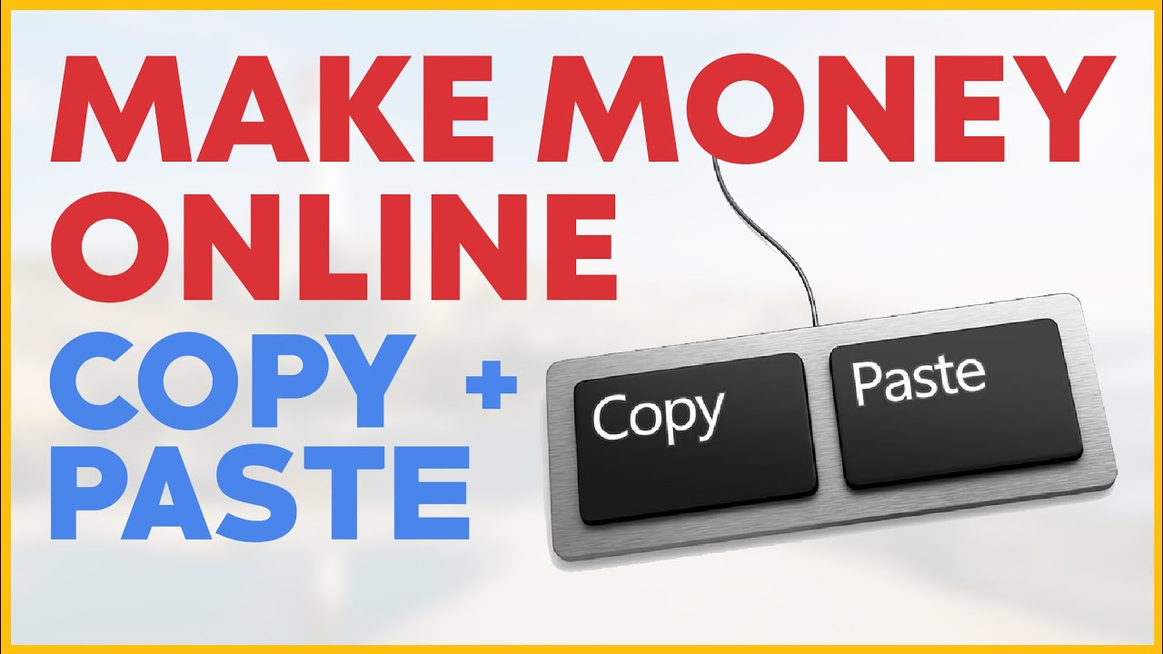 GENERATE INCOME ONLINE WITH COPY & PASTE! 2019 thumbnail