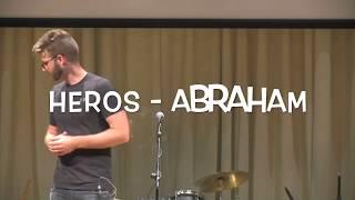 Heros - Abraham