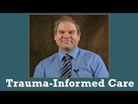 Trauma-Informed Care - Preview of an Online Training - YouTube