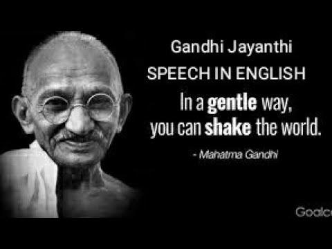 Gandhi Jayanthi Speech In English.