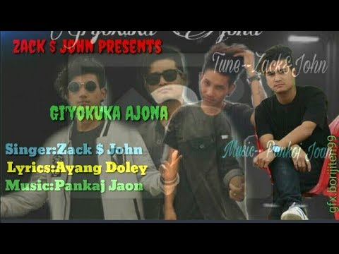 Zack n John New Songs//Giyokuka Ajona 2019//Mishing Rap Songs