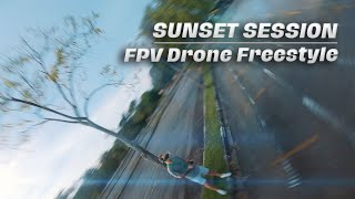 SUNSET SESSION | FPV Drone Freestyle