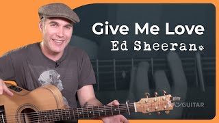 How to play Give Me Love by Ed Sheeran [Beginner] - Guitar Lesson Tutorial (BS-925)