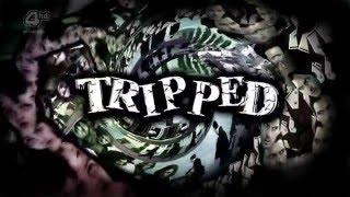 Tripped - Générique