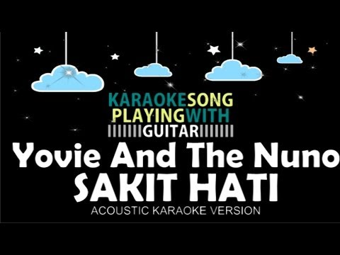 Yovie And The Nuno - Sakit Hati (Acoustic Karaoke Version) - Jhacoustic I Acoustic Guitar