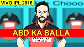 ABD KA BALLA - VIVO IPL 2018