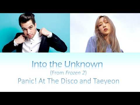 Into the Unknown (from Frozen 2) by Panic! at the Disco and Taeyeon mash-up