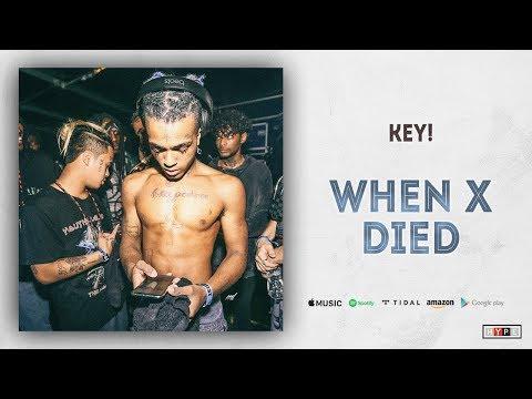 "KEY! – ""When X Died"""
