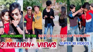 Abrazkhan91 TikTok Best Collection Of February | Super 30 Videos Abrazkhan Viral Videos | @Abrazkhan