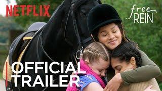 Free Rein   Season 1 Official Trailer [HD]   Netflix
