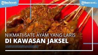 Nikmati Sate Ayam RSPP, Kuliner Populer di Jaksel yang Bisa Jual 3.000 Tusuk dalam Sehari