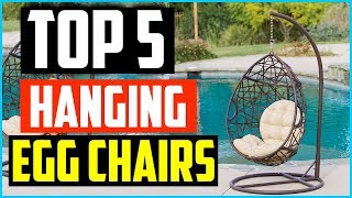 Top 5  Best Hanging Egg Chairs To Buy In 2019 – Outdoor & Indoor
