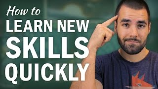 How To Learn A New Skill Quickly: A 4 Step Process