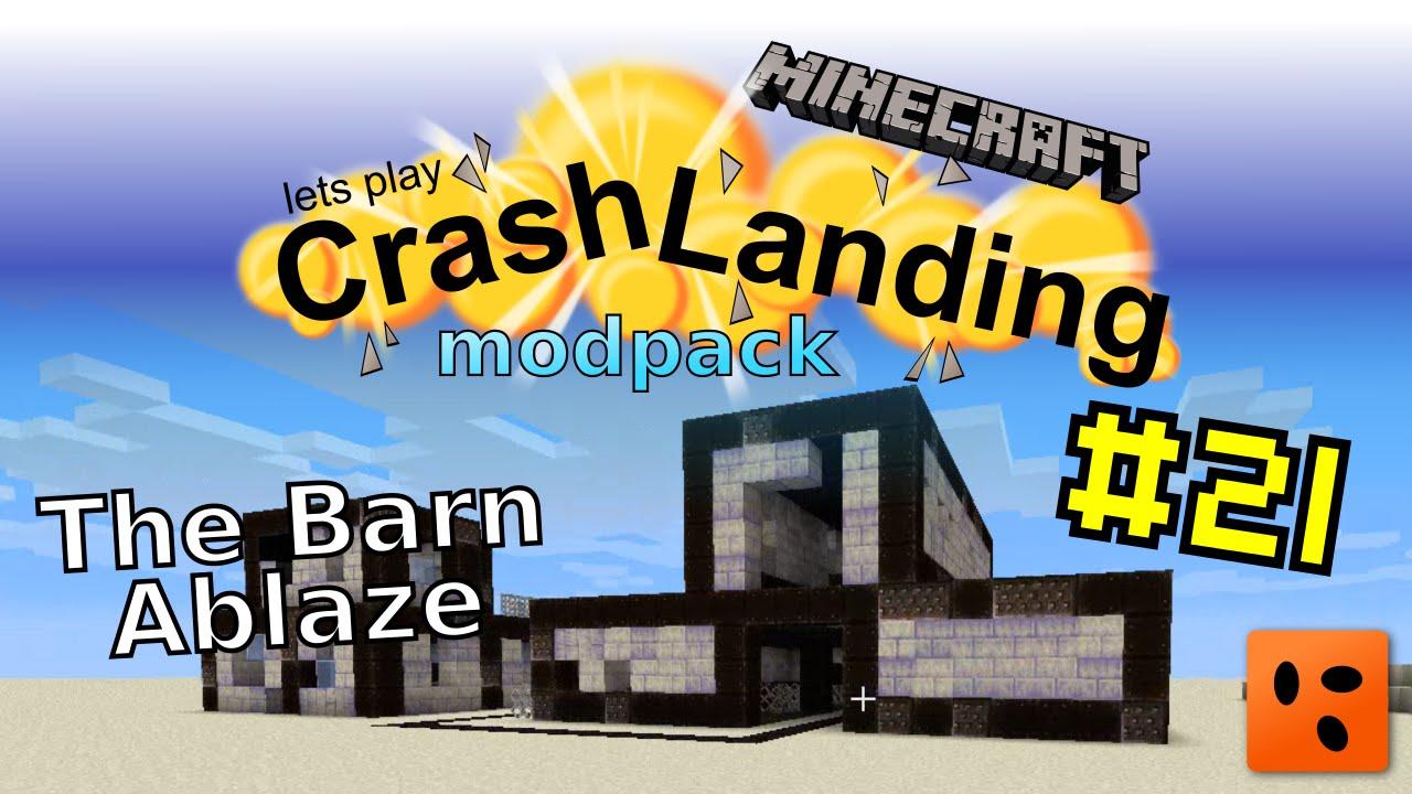 Crash Landing #21 | The Barn Ablaze