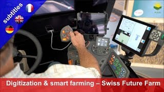 Trends in digitization and smart farming – Swiss Future Farm