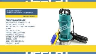 Single Phase 1.5 HP Submersible Pump - 8 M @ 55 m3/H