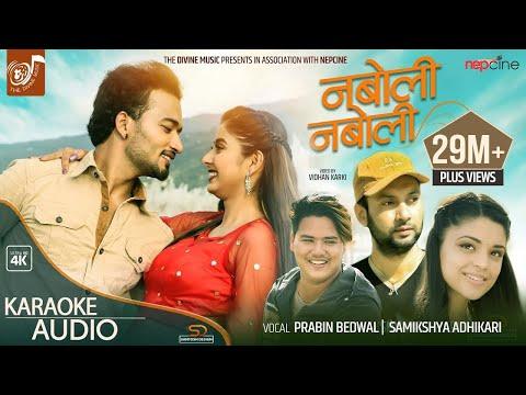 NABOLI NABOLI || Prabin Bedwal || Samikshya Adhikari ||  Sudhir Shrestha ||  Garima Sharma || Arjun