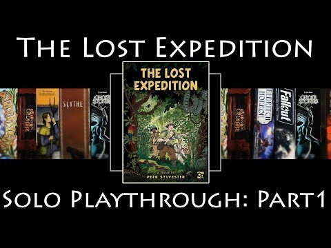 The Lost Expedition - Solo Playthrough Part 1