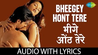 Bheegey Hont with lyrics | भीगे होंठ के   - YouTube