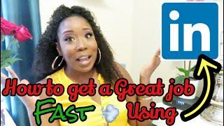 How To Get A Great Job FAST 💨 Using LinkedIN #career #jobsearch #linkedIn