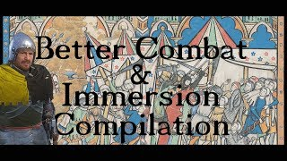 Better COMBAT and Immersion Compilation