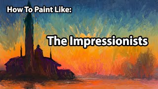 How To Paint Like The Impressionists - Corel Painter Tutorial