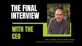 The Final Interview with the CEO | JobSearchTV.com