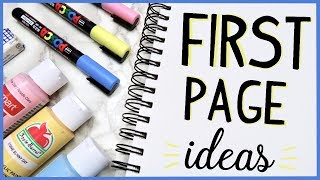 10 Ways to fill the FIRST PAGE of your Sketchbook!