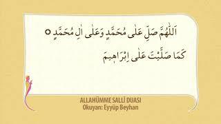 Allahümme Salli Duası - Eyyüp BEYHAN